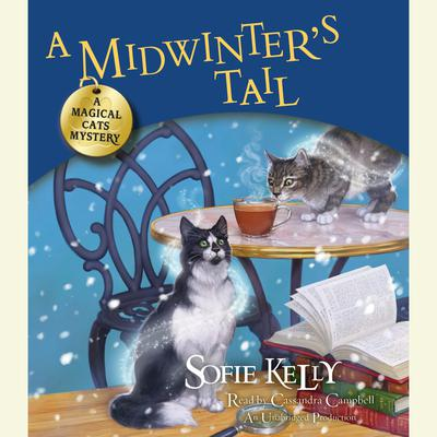 A Midwinters Tail: A Magical Cats Mystery Audiobook, by