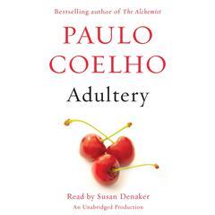 Adultery: A novel Audiobook, by Paulo Coelho