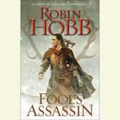 Fools Assassin: Book One of the Fitz and the Fool Trilogy Audiobook, by Robin Hobb