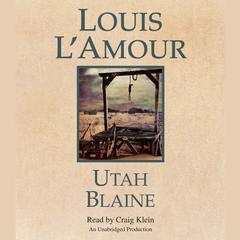 Utah Blaine Audiobook, by Louis L'Amour