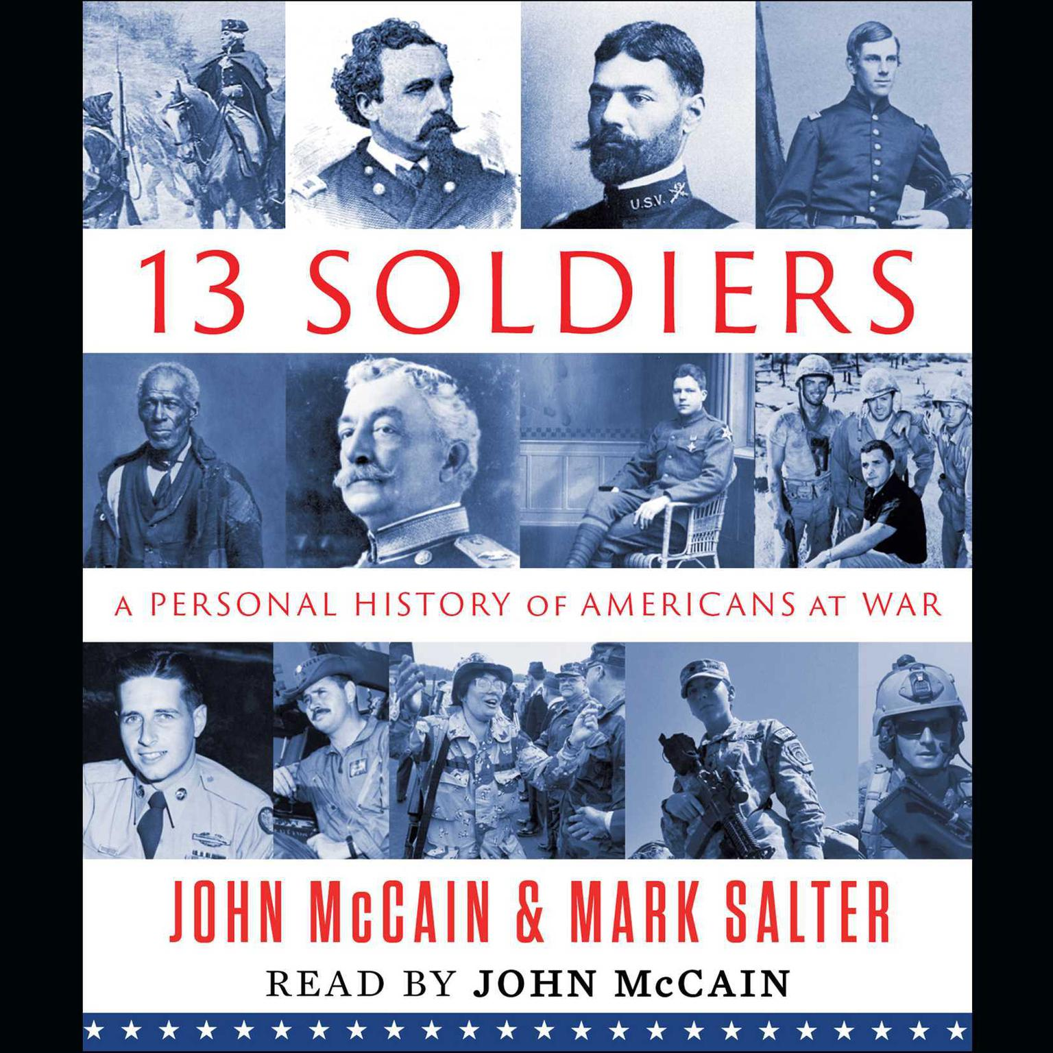 Printable Thirteen Soldiers: A Personal History of Americans at War Audiobook Cover Art