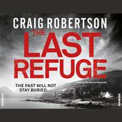 The Last Refuge Audiobook, by Craig Robertson