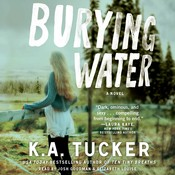 Burying Water Audiobook, by K. A. Tucker