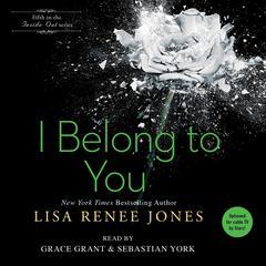I Belong to You Audiobook, by Lisa Renee Jones
