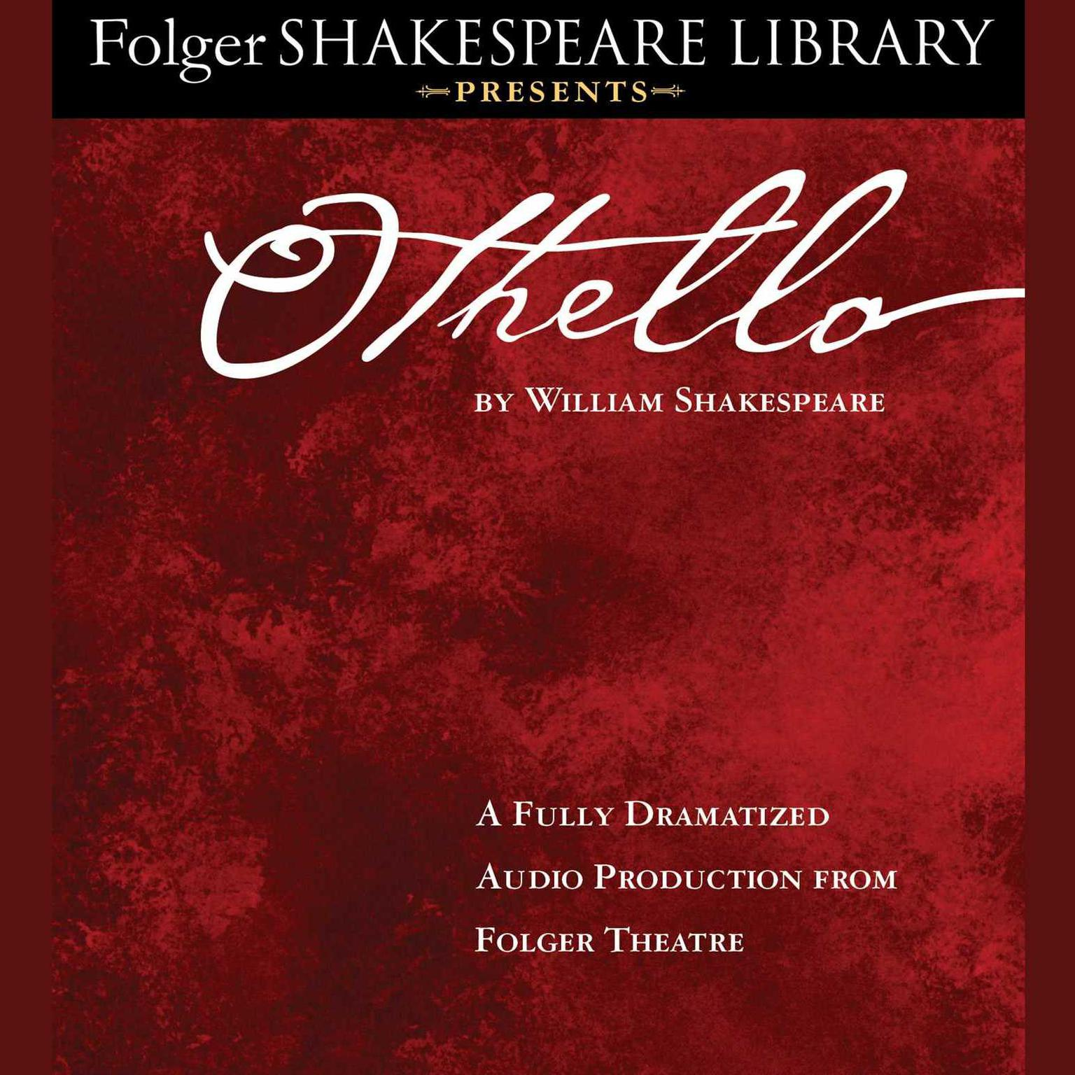 Printable Othello: Folger Shakespeare Library Presents Audiobook Cover Art
