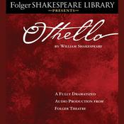 Othello: Folger Shakespeare Library Presents Audiobook, by William Shakespeare