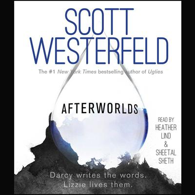 Afterworlds Audiobook, by Scott Westerfeld