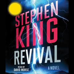 Revival: A Novel Audiobook, by Stephen King
