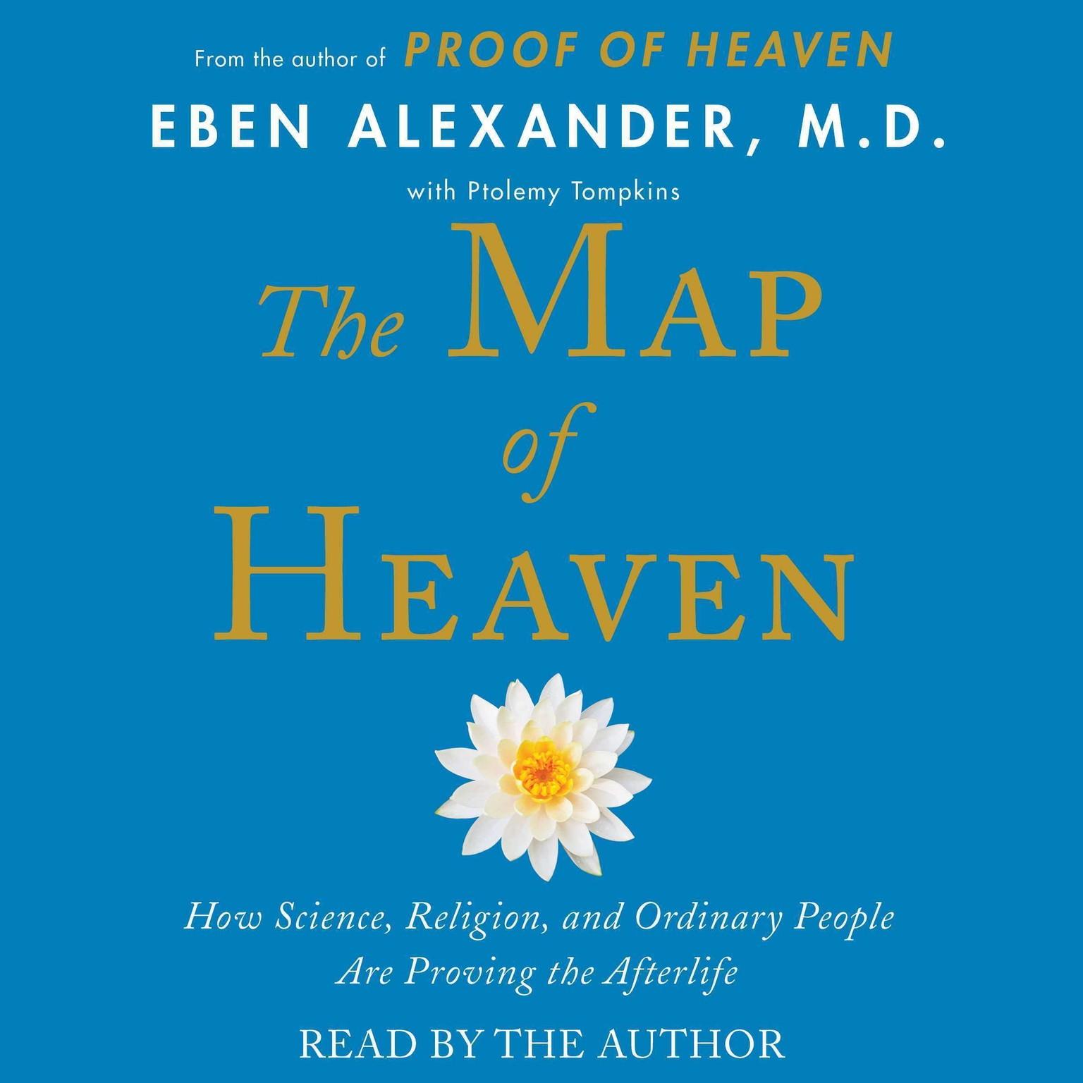 Printable The Map of Heaven: How Science, Religion, and Ordinary People Are Proving the Afterlife Audiobook Cover Art