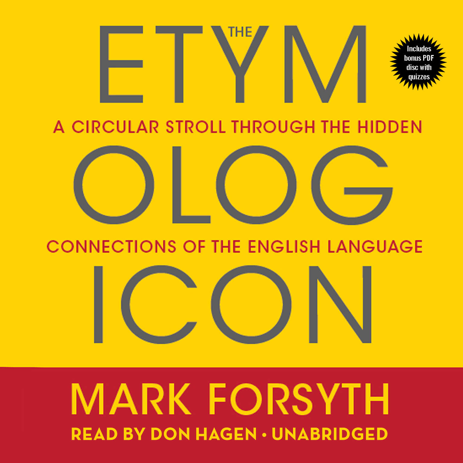 Printable The Etymologicon: A Circular Stroll Through the Hidden Connections of the English Language Audiobook Cover Art