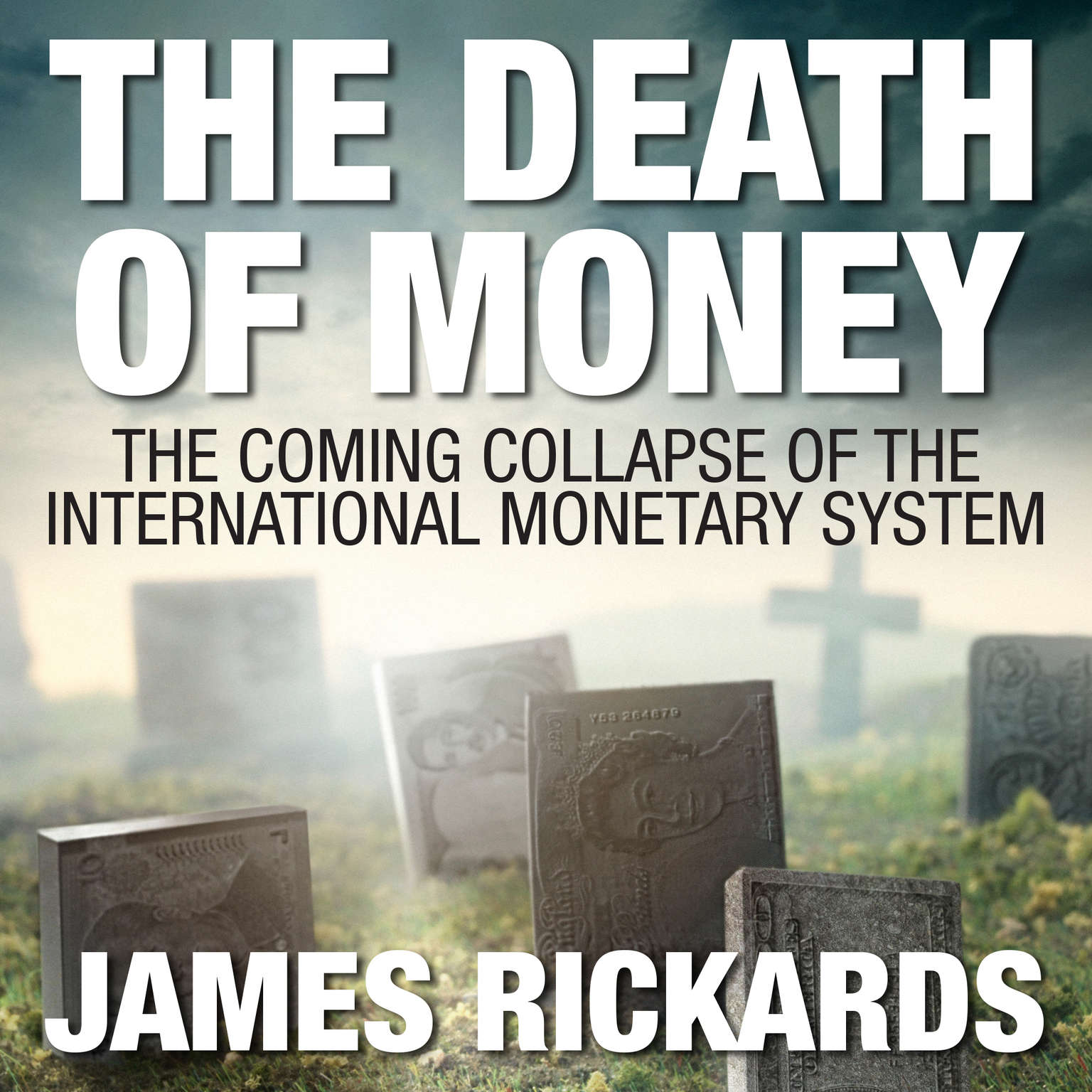Printable The Death of Money: The Coming Collapse of the International Monetary System Audiobook Cover Art