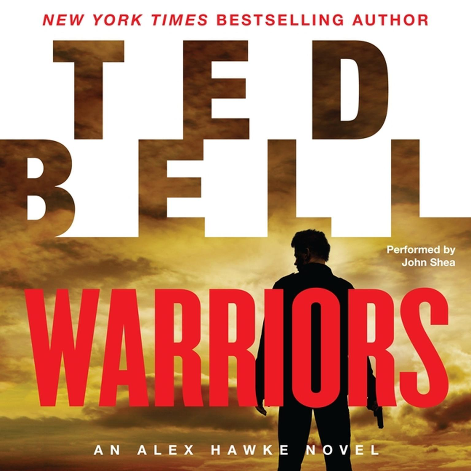 Printable Warriors: An Alex Hawke Novel Audiobook Cover Art