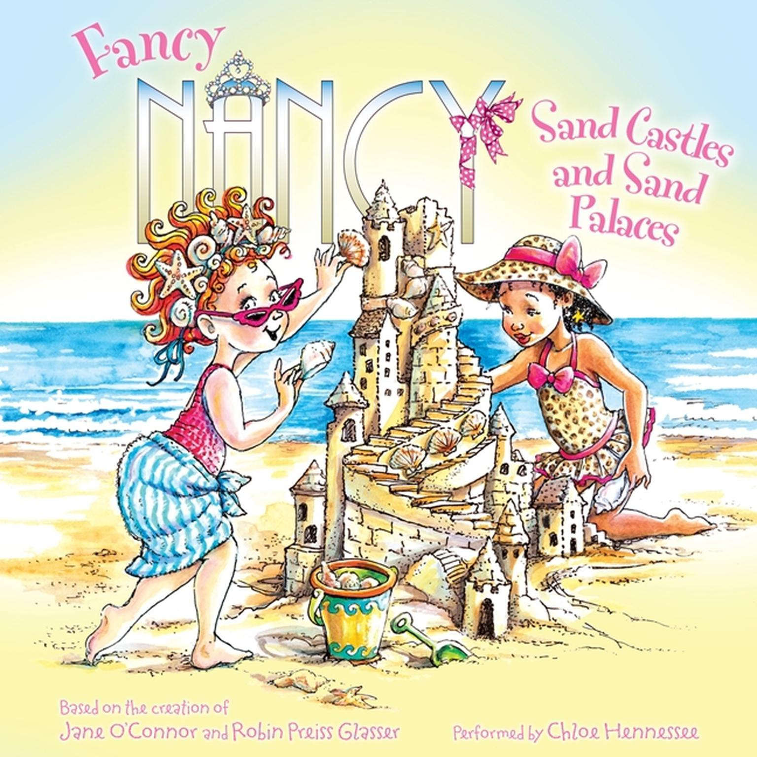 Printable Fancy Nancy: Sand Castles and Sand Palaces Audiobook Cover Art