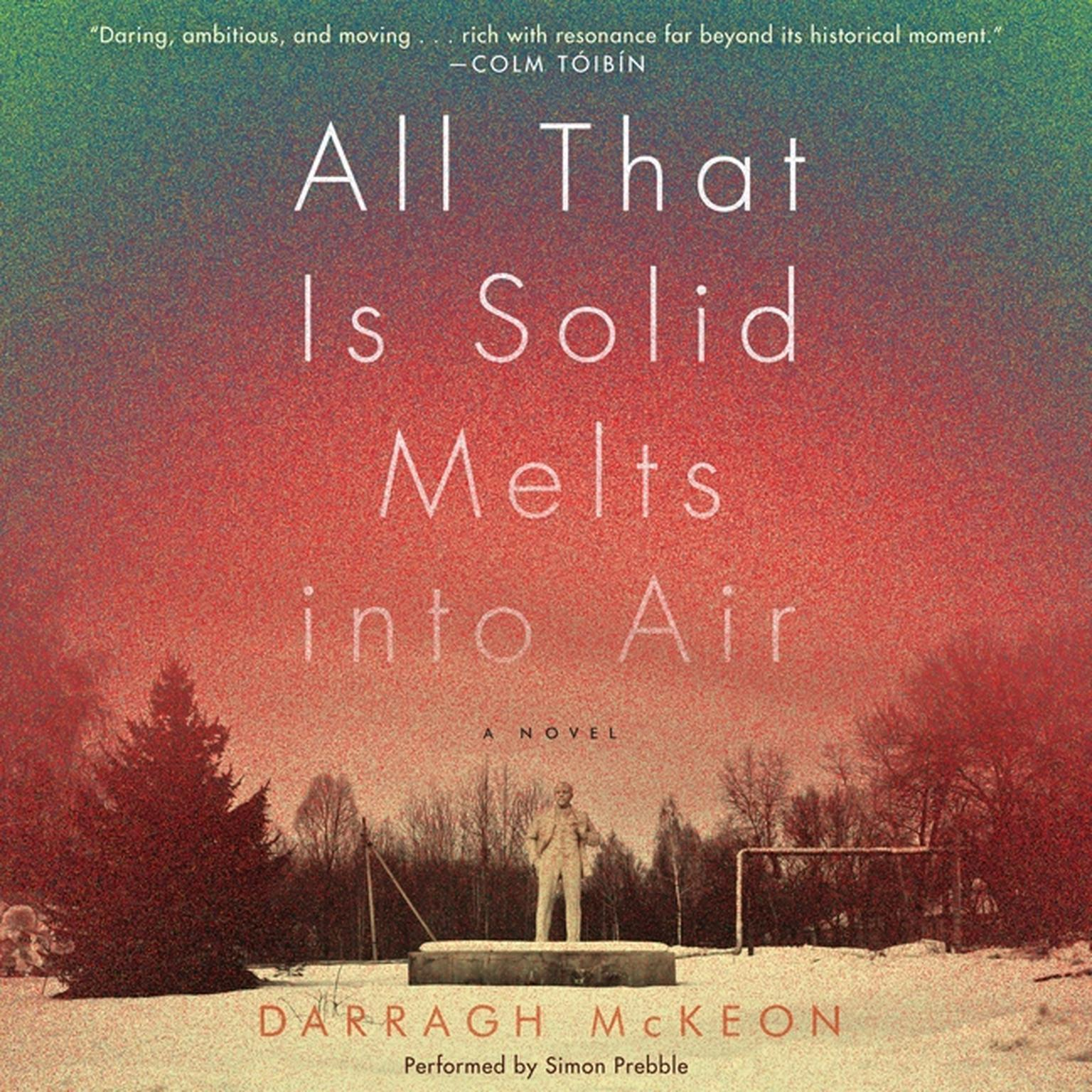 Printable All That Is Solid Melts into Air: A Novel Audiobook Cover Art