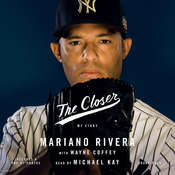 The Closer: My Story Audiobook, by Mariano Rivera