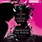 Island of Excess Love, by Francesca Lia Block