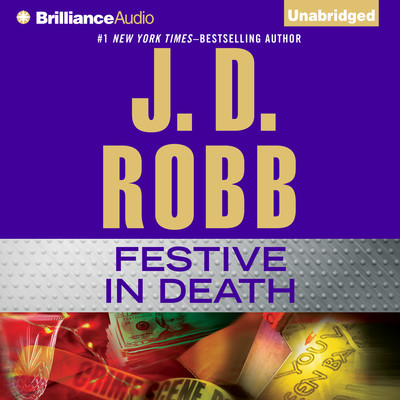 Festive in Death Audiobook, by J. D. Robb