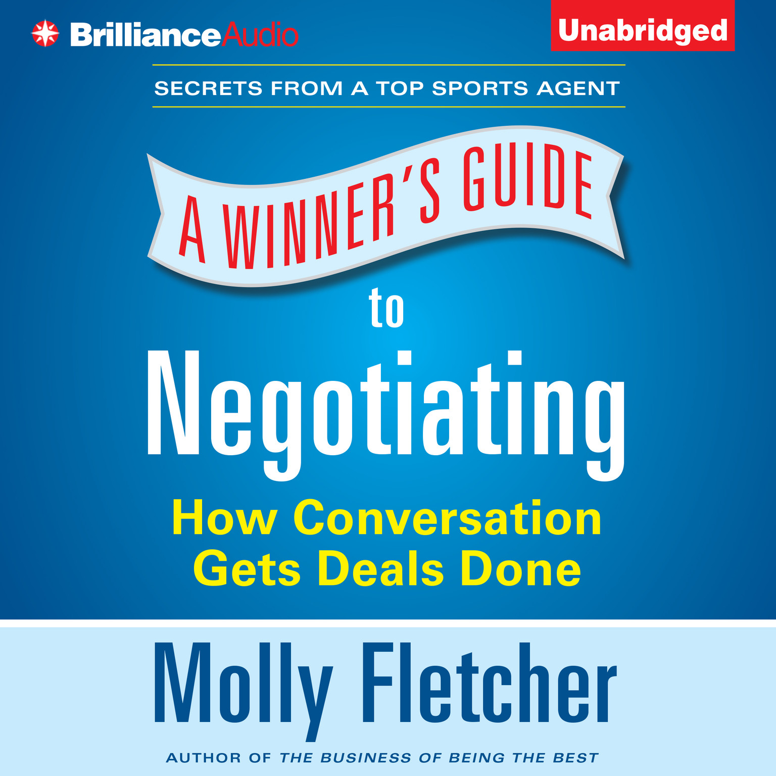 Printable A Winner's Guide to Negotiating : How Conversations Get Deals Done Audiobook Cover Art