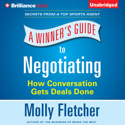 A Winner's Guide to Negotiating: How Conversation Gets Deals Done Audiobook, by