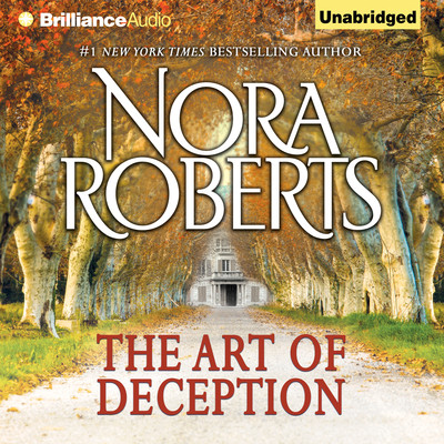 The Art of Deception Audiobook, by Nora Roberts