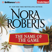The Name of the Game: A Selection from California Dreams Audiobook, by Nora Roberts
