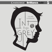 Into the Grey Audiobook, by Celine Kiernan