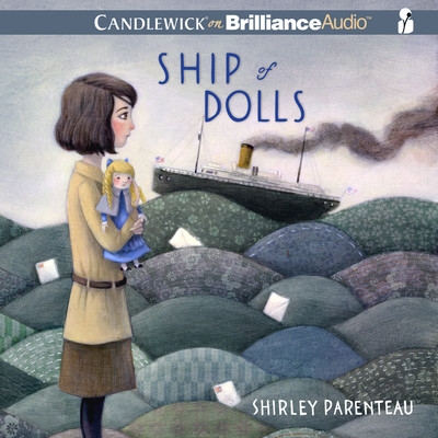 Ship of Dolls Audiobook, by Shirley Parenteau
