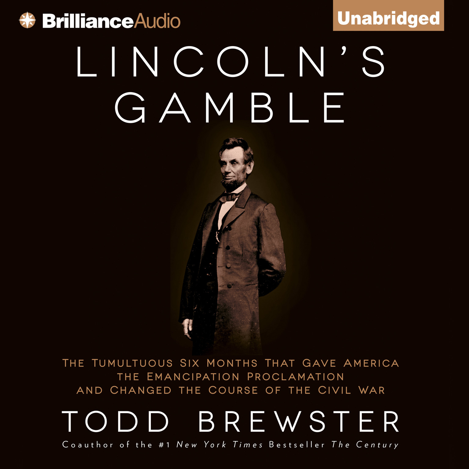 Printable Lincoln's Gamble: The Tumultuous Six Months that Gave America the Emancipation Proclamation and Changed the Course of the Civil War Audiobook Cover Art