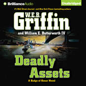 Deadly Assets Audiobook, by W. E. B. Griffin, William E. Butterworth