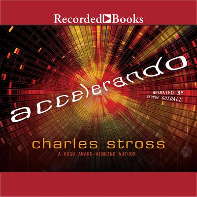 Accelerando Audiobook, by Charles Stross