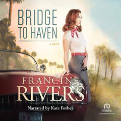 Bridge to Haven Audiobook, by