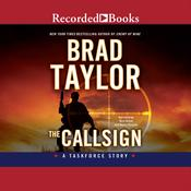 The Callsign: A Taskforce Story Audiobook, by Brad Taylor