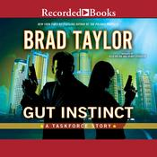 Gut Instinct: A Taskforce Story Audiobook, by Brad Taylor