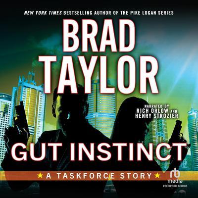 Gut Instinct: A Taskforce Story Audiobook, by Brad Taylor