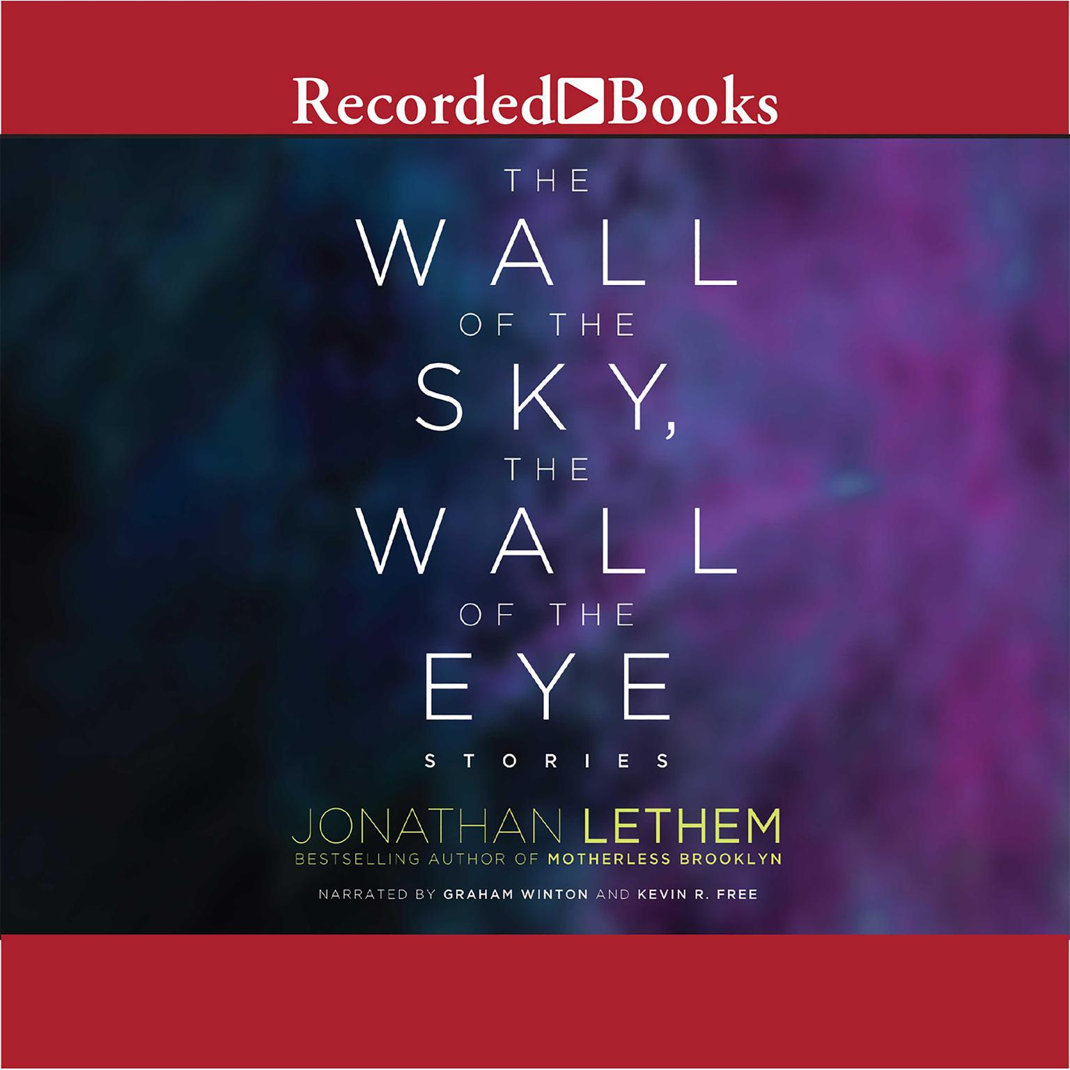 Printable The Wall of the Sky, the Wall of the Eye Audiobook Cover Art