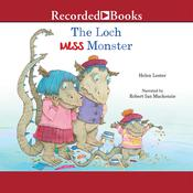 The Loch Mess Monster Audiobook, by Helen Lester
