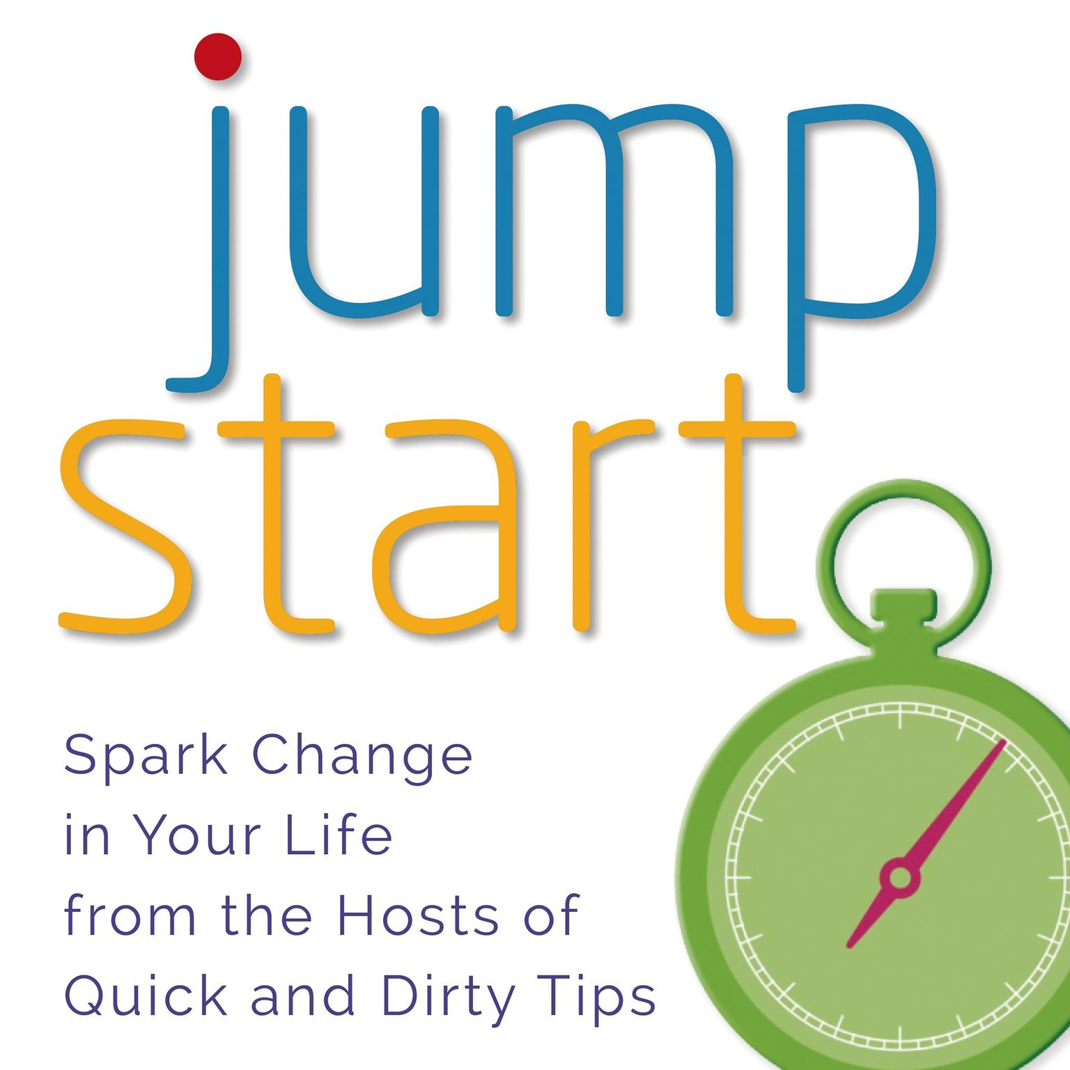 Printable Jumpstart: Spark Change in Your Life Audiobook Cover Art