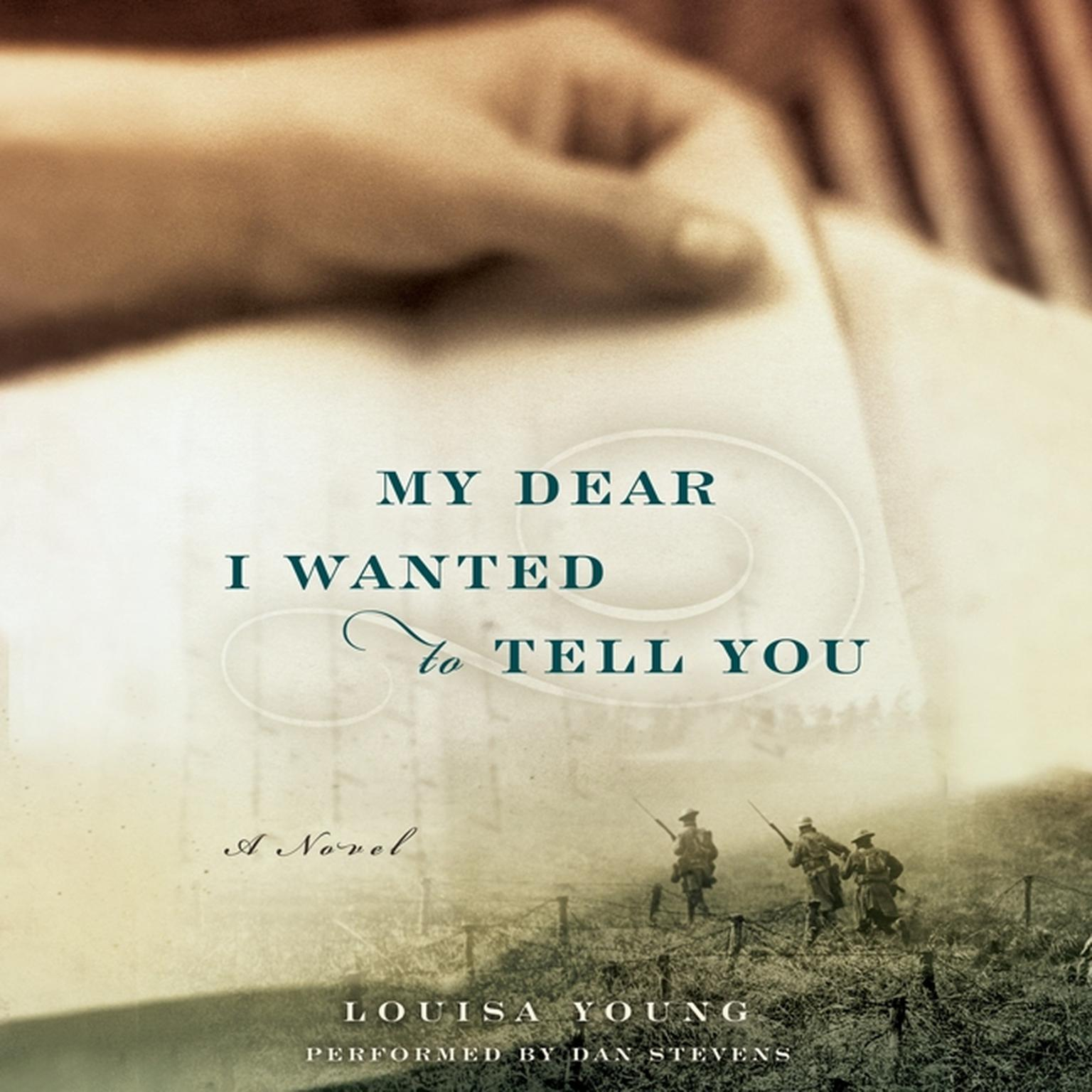 Printable My Dear, I Wanted to Tell You: A Novel Audiobook Cover Art