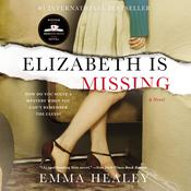 Elizabeth Is Missing Audiobook, by Emma Healey