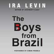 The Boys from Brazil, by Ira Levin