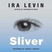 Sliver: A Novel Audiobook, by Ira Levin