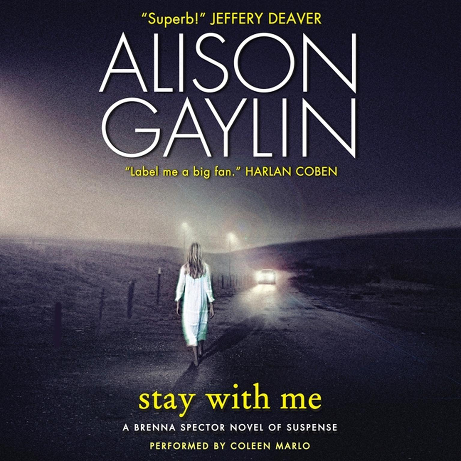 Printable Stay with Me: A Brenna Spector Novel of Suspense Audiobook Cover Art