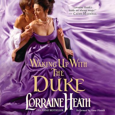 Waking Up With the Duke Audiobook, by Lorraine Heath