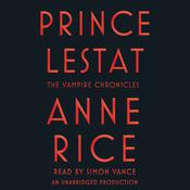 Prince Lestat Audiobook, by Anne Rice
