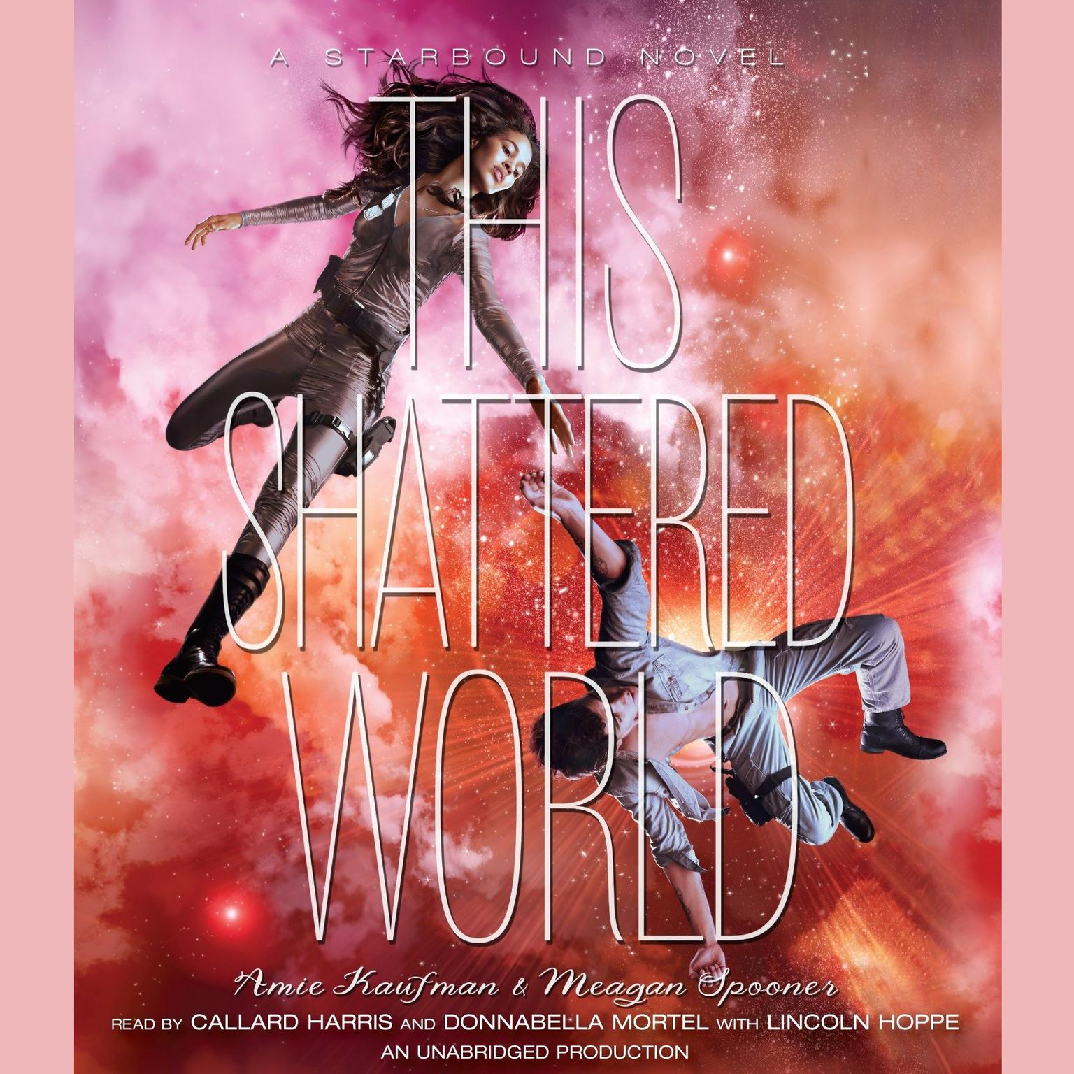 Printable This Shattered World: A Starbound Novel Audiobook Cover Art