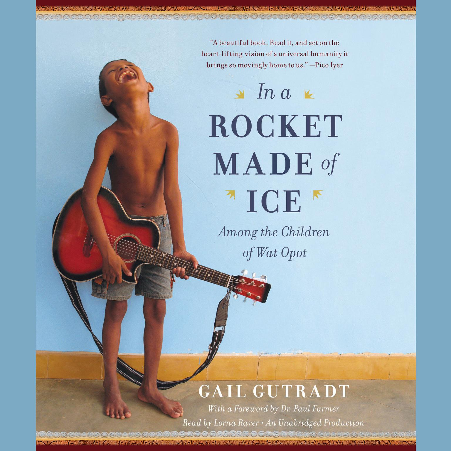 Printable In a Rocket Made of Ice: Among the Children of Wat Opot Audiobook Cover Art