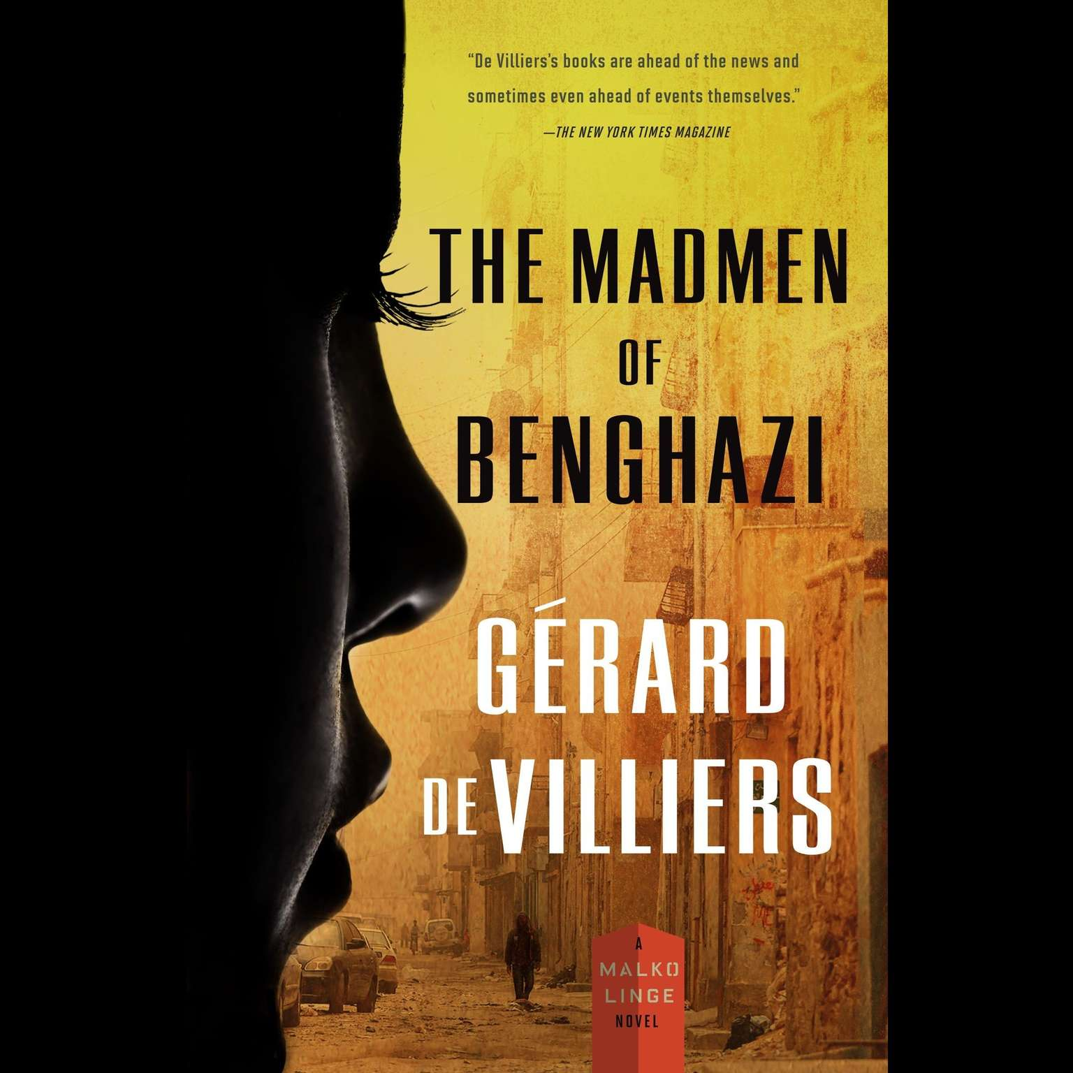 Printable The Madmen of Benghazi: A Malko Linge Novel Audiobook Cover Art