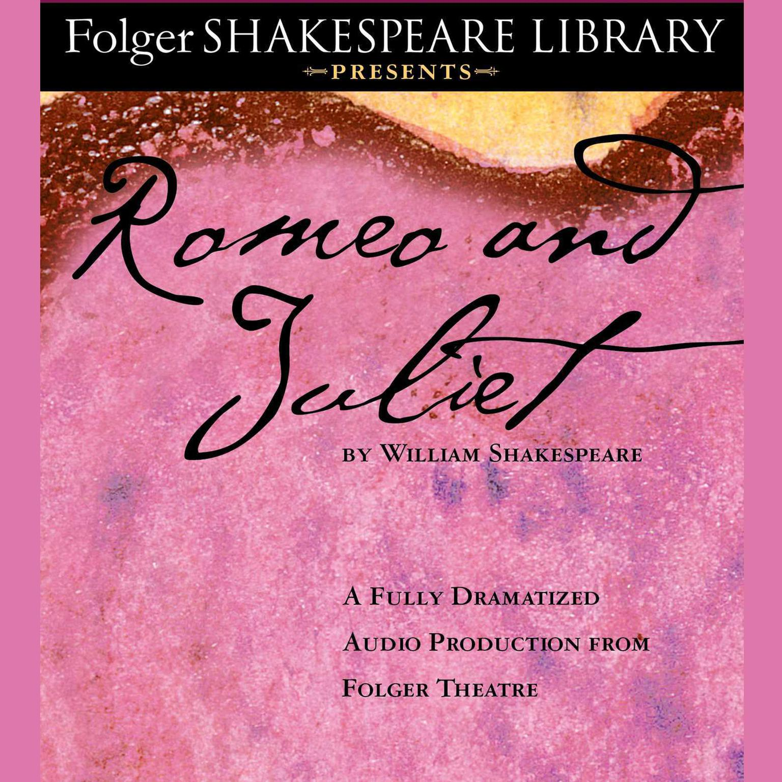 Printable Romeo and Juliet: Folger Shakespeare Library Presents Audiobook Cover Art