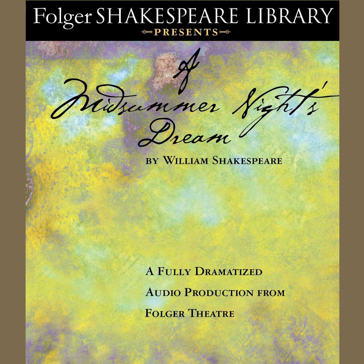 Printable A Midsummer Night's Dream: Fully Dramatized Audio Edition Audiobook Cover Art