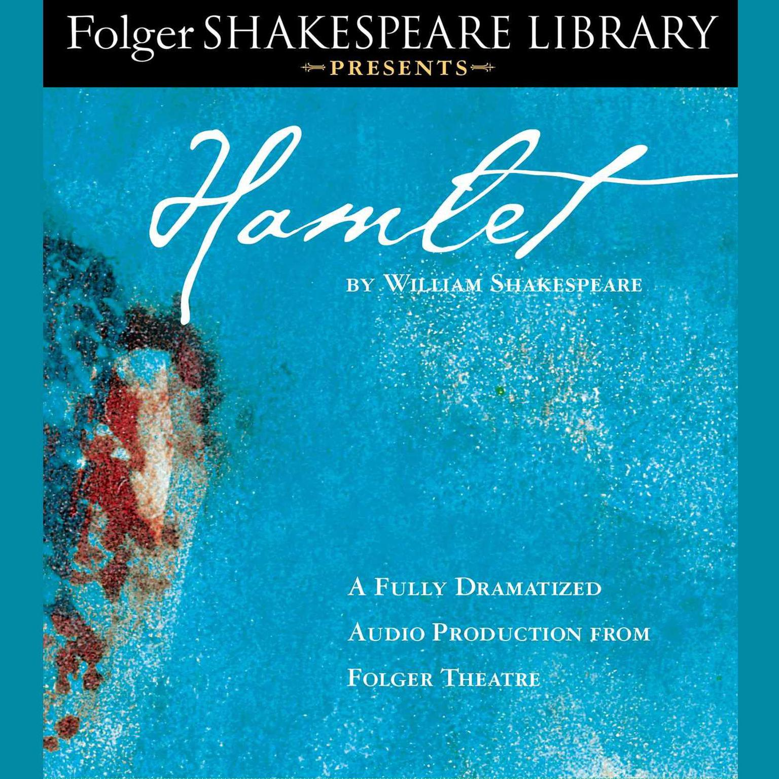 Printable Hamlet: Folger Shakespeare Library Presents Audiobook Cover Art